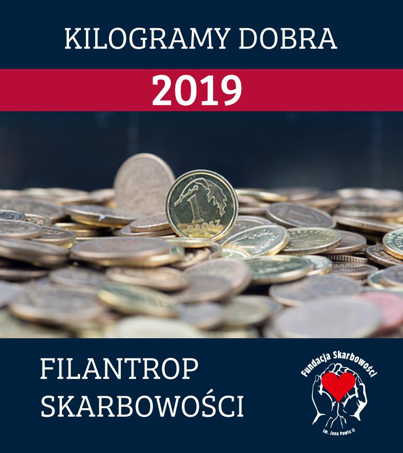 VI Edycja Konkursu Dobroczynnego o tytuł Filantropa Skarbowości pt. KILOGRAMY DOBRA 2019