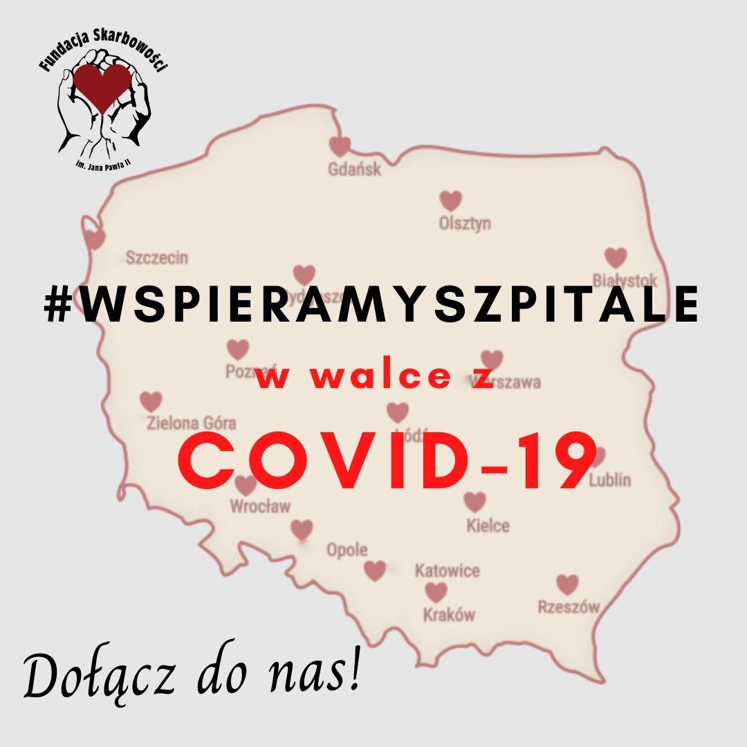 Dołącz do Ogólnopolskiej Akcji #wspieramyszpitale w walce z COVID-9