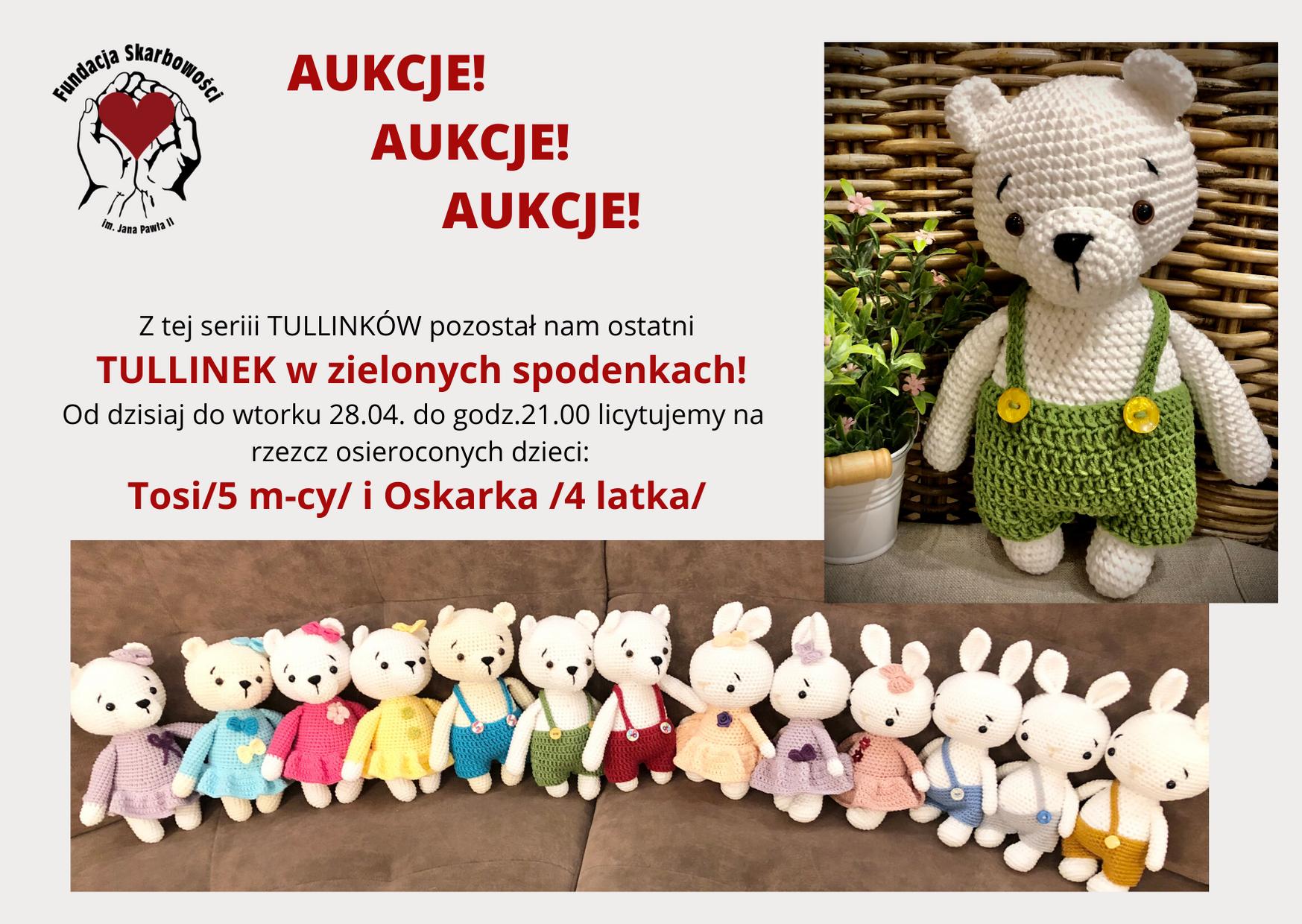 AUKCJE! TULLINEK na aukcji dla osieroconych, malutkich dzieci Tosi i Oskara <3