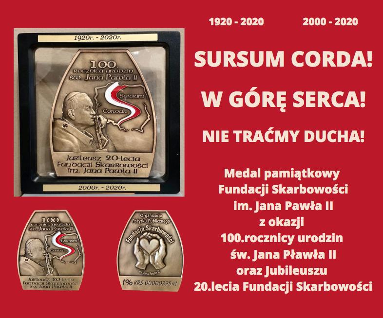 Przekaż darowiznę na rzecz Podopiecznych Fundacji i odbierz Medal Pamiątkowy SURSUM CORDA!