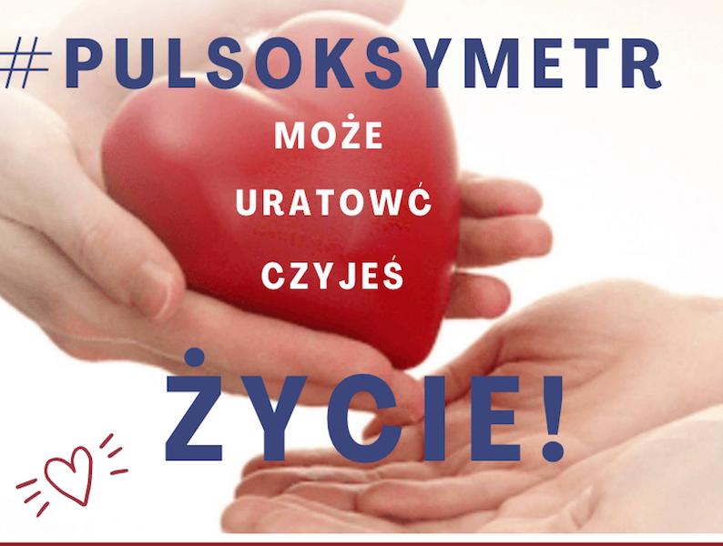 Dołącz do III Kampanii Antycovidowej: Kup cegiełkę #pulsokcymetr i wesprzyj ciężko chorych Podopiecznych!