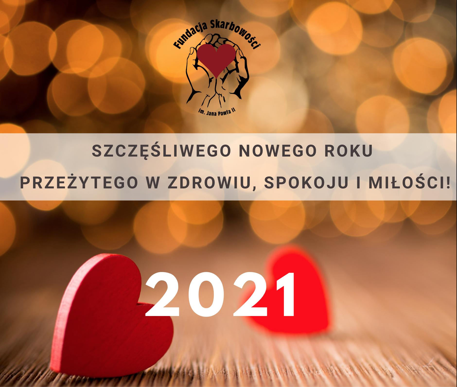 Życzymy dobrego, przeżytego w zdrowiu i spokoju Nowego 2021 roku!