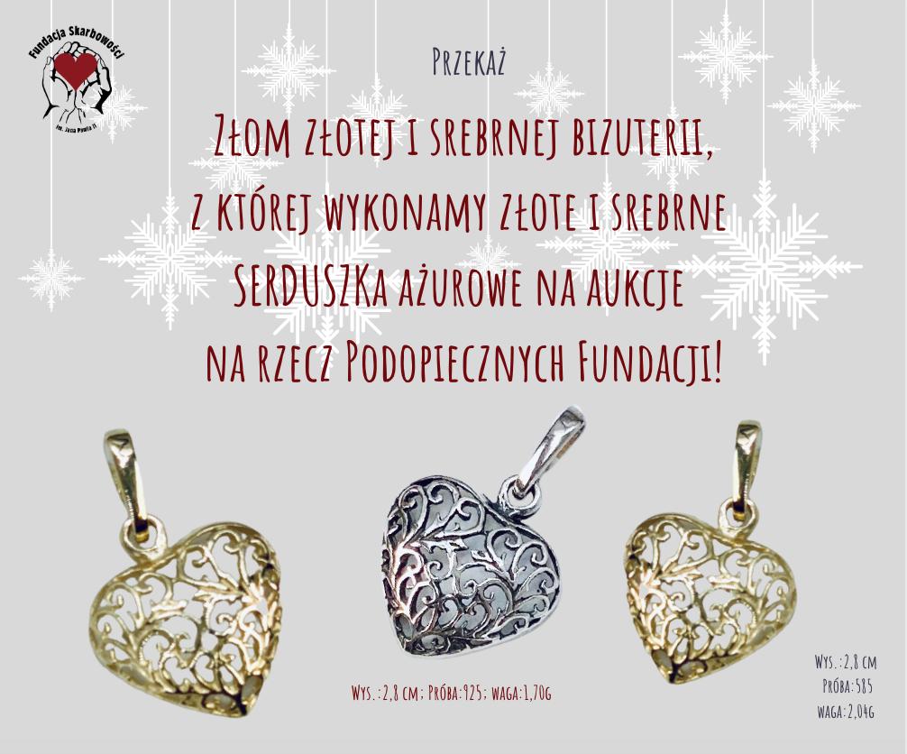 Złote i srebrne serduszka ażurowe na rzecz Podopiecznych! Pomagaj przekazując złom złotej i srebrnej biżuterii!