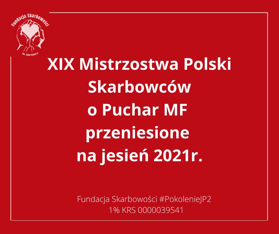 XIX Mistrzostwa Polski Skarbowców o Puchar MF Przeniesione na jesień 2021r.!